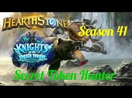 Hunter Hearthstone Deck Kft by Hearthstone Kft Season 41 Adtr U0027s Token Secret Hunter W Decklist