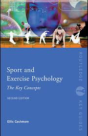 Sport And Exercise Psychology The Key Concepts Second Edition