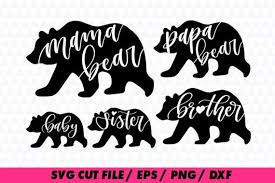 Mama Bear Svg Files Papa Clipart Brother