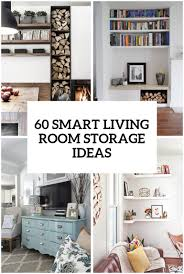 White Storage Cabinets For Living Room by 60 Simple But Smart Living Room Storage Ideas Digsdigs