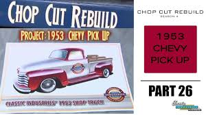 Chop Cut Rebuild: 1953 Chevy Pick Up - Part 26 - YouTube 1953 Chevrolet 3100 4x4 A Popular Postwar Cool Ride Rides Classic Truck Parts Free Shipping Speedway Motors 1947 To 1954 Gmc Trucks Raingear Wiper Systems Tci Eeering 471954 Chevy Suspension 4link Leaf Unboxing Of Very Nice Original 471953 Grille Rocky Mountain Relics 53 Chrome Youtube Used 471955 Custom Designed System Is Easy Install The Hurricane Heat