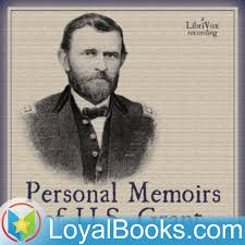 Personal Memoirs Of U S Grant By Ulysses
