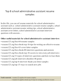 Top 8 School Administrative Assistant Resume Samples In This File You Can Ref Materials
