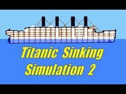 titanic sinking simulation 2 ship sinking sandbox youtube