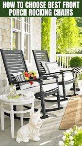 How To Choose Great Front Porch Rocking Chairs