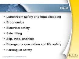 Clerical fice Safety Topics  Lunchroom safety and