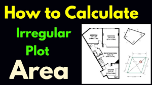 100 7m To Feet 54 How To Calculate Irregular Land Area Irregular Plot Area In Yard And Meter Square