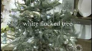 Flocked Christmas Trees Decorated by Video Martha U0027s Christmas Decorations White Flocked Tree Martha