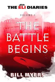 The Eli Diaries Volume 1 Battle Begins