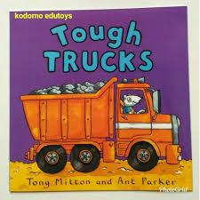 100 Tough Trucks Jual Diskon Dazzling Diggers 2 Books By Tony Mitton