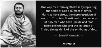 One Way For Attaining Bhakti Is By Repeating The Name Of God A Number Times Mantras Have Effect Mere Repetition Words