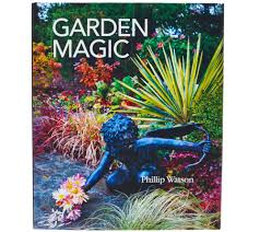 Garden Magic Hardcover Book Signed By Phillip Watson