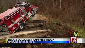 100 Stuck Truck NC Fire Truck Gets Stuck As Bridge Collapses