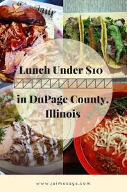 Lunch Near Me Under 10 In DuPage County Illinois