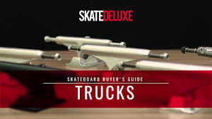 100 Skateboard Truck Sizes How To Choose Your Skateboard Trucks Skatedeluxe Buyers Guide