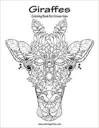 Amazon Giraffes Coloring Book For Grown Ups 1 Volume 9781535248518 Nick Snels Books