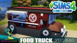 100 Build Food Truck Sims 4 Speed Savory Eats YouTube