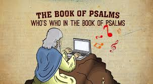 Psalms Part 2 Whos Who In The Book Of
