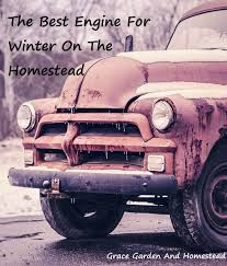 Diesel Vs. Gasoline Engines On The Winter Homestead