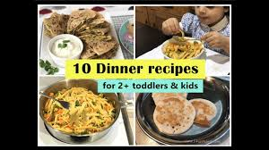 10 Dinner Recipes For 2 Toddlers Kids