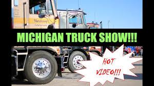 100 Michigan Truck Semi Show St Ignace Show 2018 YouTube