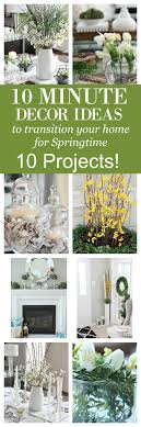 10 Minute Decor Ideas To Transition Your Home For Springtime