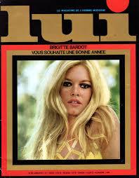 lui 60 january 1969 brigitte bardot lui 1964 1985
