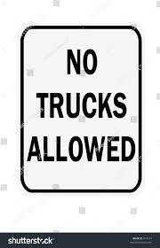 No Trucks Allowed Sign Isolated Against A White Background | EZ Canvas This Sign Says Both Dead End And No Thru Trucks Mildlyteresting Fork Lift Sign First Safety Signs Vintage No Trucks Main Clipart Road Signs No Heavy Trucks Day Ross Tagg Design Allowed In Neighborhood Rules Regulations Photo For Allowed Meashots Entry For Heavy Vehicles Prohibitory By Salagraphics Belgian Regulatory Road Stock Illustration Getty Images