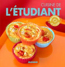 cuisiner 騁udiant livre cuisine de l étudiant collection collectif catalogue