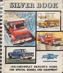 100 Dealers Truck Equipment 1981 Chevrolet Silver Book Special Dealer Album