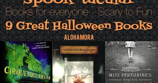 Best Halloween Books For Second Graders by Alohamora Open A Book Spook Tacular Books For Everyone Fun To