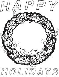Printable Christmas Coloring Page Of A Wreath That Says Happy Holidays