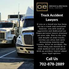 100 Las Vegas Truck Accident Attorney Lawyers Oronoz And Ericsson Oronoz