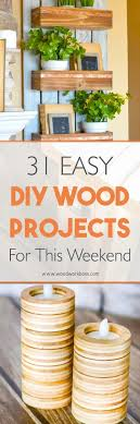 31 Dead Simple Yet Awesome Wood Projects