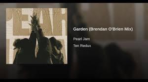 Garden Brendan O Brien Mix