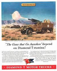 100 Diamond T Truck History 1943 Ad Motor Rucks 105mm Ank Destroyers Military