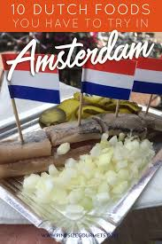 cuisine in amsterdam 10 foods to try in amsterdam pint size gourmets