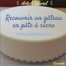 recouvrir un gâteau de pâte à sucre devicake