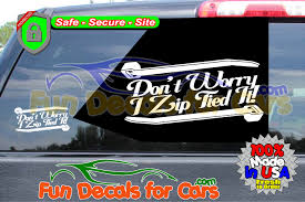 Dont Worry I Zip Tied It Decal Vinyl Stickers Fun Decals For Cars Got This Truck For My Wife Funny Bumper Sticker Vinyl Decal Diesel Custom Stickers Maker Vistaprint 2018 15103cm Cute Ladybug Car Motorcycle Ideas Diesel Stickers Ebay Window Decals For Cars Harga Produk 185m I Love Boss Window Joke Malaysia Dog Paw Print Suv Aliexpresscom Buy The Shocker Jdm Newest 3d Eyes Peeking Hoods Trunk Thriller New Design 22x19cm Do Not Touch My Car Decorative Aliauto Mickey Mouse Peeping Cover Graphic Decals Amazoncom