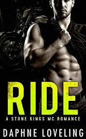 Ride Stone Kings MC 3 Romance Novel CoversRomance NovelsMotorcycle ClubsRead BooksBook