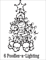 Free Coloring Page Download 6 Poodles A Lighting From The Twelve Dogs Of Christmas