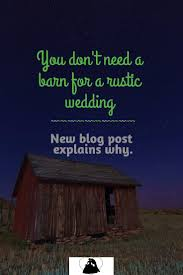 Rustic Weddings Don't Mean You Have To Get Married In A Barn. Nor ... The Barn Owl Centre Information What Does Born In A Barn Mean Youtube Ohio Amish Raising May 13th 2014 3 Minutes And 30 Best 25 Wedding Venue Ideas On Pinterest Party 8 Reasons To Eat Local Again Beef Farmraised Beef House Gallery 153 Pole Plans Designs That You Can Actually Build Baby Nursery Contemporary Style House Style Rustic Weddings Dont You Have Get Married Nor Barndominium Homes Is This Year Of Bandominiums