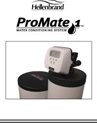 Hellenbrand Iron Curtain Maintenance by Hellenbrand 1 Promate1 Water Conditioning System Owner U0027s Manual
