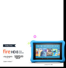 Today ly $40 off Fire HD 8 Kids Edition tablet Limited time offer