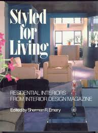 100 Residential Interior Design Magazine STYLED FOR LIVING A Selection Of Projects From The