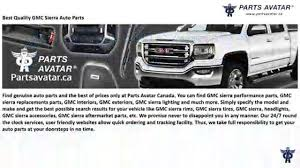 At Partsavatar.ca - Shop Best Quality GMC Sierra Auto Parts - Video ... 5 Must Have Accsories For Your Gmc Denali Sierra Pick Up Youtube 2004 Stock 3152 Bumpers Tpi 2008 Gmc Rear Bumper 3 Fresh 2015 Canyon Aftermarket Cp 22 Wheel Rim Fits Silverado 1500 Cv93 Gloss Black 5661 2007 Sierra Denali Kendale Truck Parts 2018 Customizing Your Slp Performance 620075 Lvadosierra Pack Level Pickup Best Of Used 3500hd Crewcab Capitaland Motors Is A Gnville Dealer And New Car Used Amazoncom Rollnlock Lg221m Locking Retractable Mseries Grimsby Vehicles Sale Projector Headlights Car 264295bkc