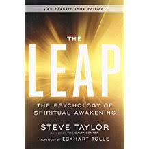 The Leap Psychology Of Spiritual Awakening An Eckhart Tolle Edition