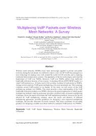 Multiplexing VoIP Packets Over Wireless Mesh Networks: A Survey ... Voip Cfiguration Via Cisco Packet Tracer Youtube Tutorial Konfigurasi Di Tracer Johapictures Aastra 8 6755i Ip Voip Display Phone A1755364001 55i Linksys Spa8000 Membuat Dengan Aplikasi China Yeastar Gsm Ports Sim Card Sms Gateway Neogate Qos Requirements And Service Level Agreements Application Sla Patton Multiport Fxo Pante Us8391147 Converged System Packet Processing Most Common Codecs