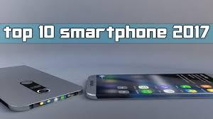 Top 10 Best Up ing Smartphones 2017