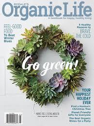 Rodale s Organic Life Magazine Dec 2016 Jan 2017 Edition